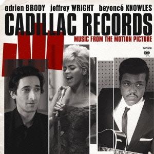 キャデラック・レコード~音楽でアメリカを変えた人々の物語 [SICP-2076]