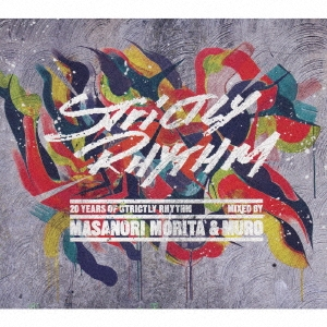 20 Years of Strictly Rhythm Mixed by MASANORI MORITA(STUDIO APARTMENT) & MURO