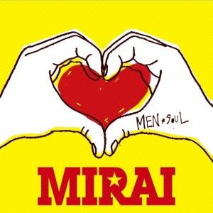 MEN☆SOUL/MIRAI[XNRE-10001]