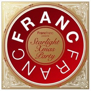 Francfranc presents Starlight Xmas Party