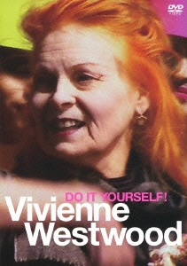 Vivienne Westwood/ヴィヴィアン・ウエストウッド DO IT YOURSELF! [COBM-6149]