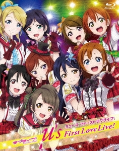 ラブライブ! School idol project μ's First Love Live! 2012.2.19 at Yokohama BLITZ Blu-ray Disc
