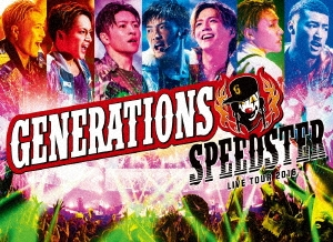 GENERATIONS from EXILE TRIBE/GENERATIONS LIVE TOUR 2016 SPEEDSTER [2Blu-ray Disc+LIVE写真集+スマプラ付] [RZXD-86255]