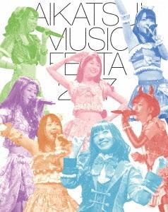 アイカツ!ミュージックフェスタ2017 アイカツスターズ!版 Blu-ray Disc