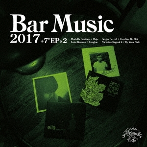 Illa J/Bar Music 2017 Portal to Imagine Selection [CD+7inch x2]<初回限定盤>[MNGP-15]