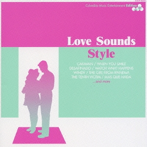 Love Sound Style -COLUMBIA EDITION-