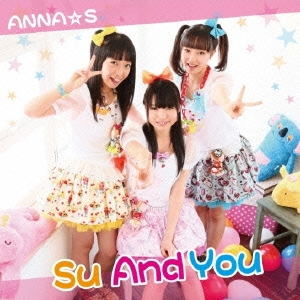 ANNA☆S/Su And You[NPRO-001]