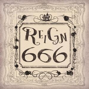 REIGN (ヴィジュアル)/【6 6 6】[AMSR-008A]