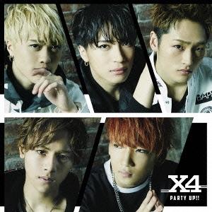 X4/PARTY UP!! [CD+DVD]<初回限定盤B>[TECX-5]
