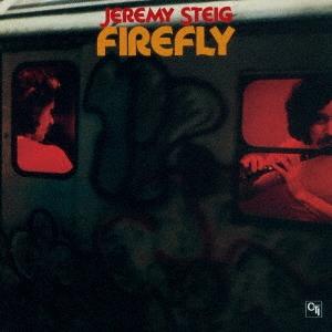 Jeremy Steig/ファイアーフライ [KICJ-2526]