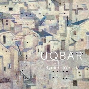 Ryuichi Yoneda/UQBAR [RY-001]