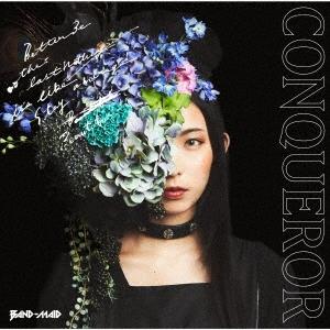 CONQUEROR [CD+DVD]<初回生産限定盤B> CD