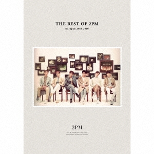 THE BEST OF 2PM in Japan 2011-2016 [2CD+2DVD+撮り下ろしフォト歌詞ブック]<初回生産限定盤> CD