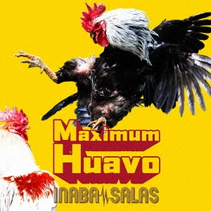 Maximum Huavo [CD+DVD]<初回限定盤> CD