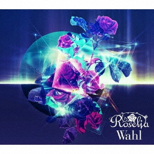 Wahl [CD+2Blu-ray Disc]<生産限定盤> CD