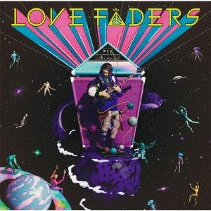 LOVE FADERS [CD+ブックレット]<Original Edition> CD