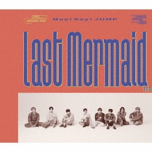 Last Mermaid... [CD+DVD+ブックレット]<初回限定盤2> 12cmCD Single