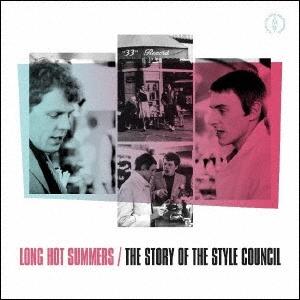 The Style Council/ロング・ホット・サマーズ:ザ・ストーリー・オブ・ザ・スタイル・カウンシル[UICY-15943]