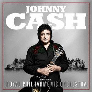 ジョニー・キャッシュ&ロイヤル・フィルハーモニー管弦楽団 CD