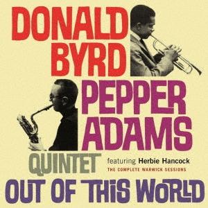 Donald Byrd/アウト・オブ・ジス・ワールド-ザ・コンプリート・ワーウィック・セッション[YZMS-1051]