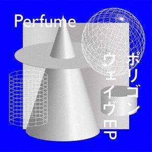 ポリゴンウェイヴEP [CD+DVD]<初回限定盤B>