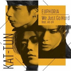 KAT-TUN/EUPHORIA/We Just Go Hard feat.AK-69 [CD+Blu-ray Disc+ブックレット]<初回限定盤2>[JACA-5911]