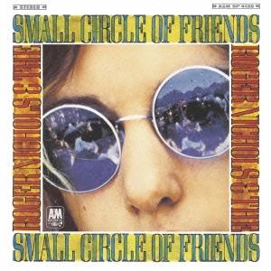 Roger Nichols &The Small Circle Of Friends/コンプリート・ロジャー・ニコルズ&ザ・スモール・サークル・オブ・フレンズ[UICY-25710]