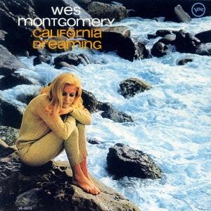 Wes Montgomery/夢のカリフォルニア +1[UCCU-5577]