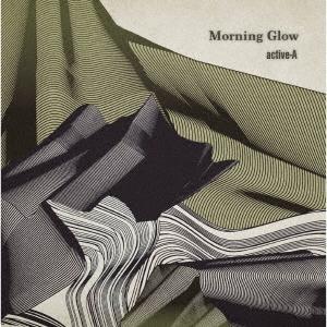 active-A/Morning Glow[HELLO-4]