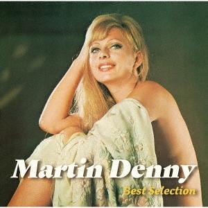 マーティン・デニー~ベスト・セレクション [UHQCD x MQA-CD]<生産限定盤> UHQCD