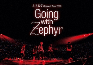 A.B.C-Z Concert Tour 2019 Going with Zephyr<通常盤> DVD