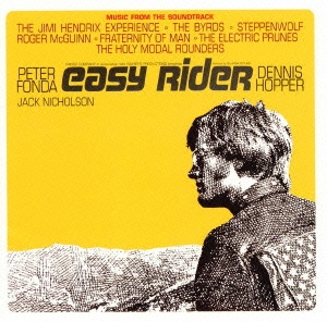「イージー・ライダー」オリジナル・サウンドトラック(リマスター・エディション)