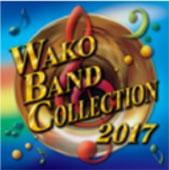 フィルハーモニック・ウインズ大阪/ワコーバンドコレクション2017 [WKCD-0094]