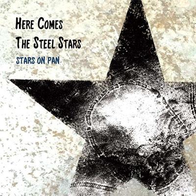 STARS ON PAN/Here comes the steel stars[AR-0005]