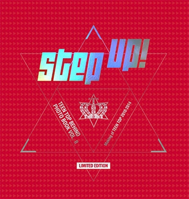 TEENTOP/TEEN TOP Behind Photo Book Vol.2 Step Up!<数量限定生産版>[8809428940040]