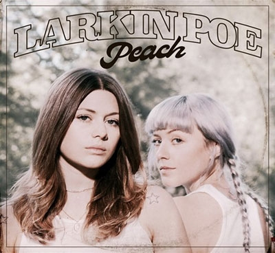 Larkin Poe/Peach[TRWO40642]