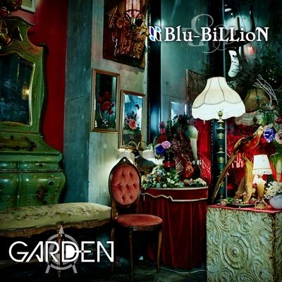 Blu-BiLLioN/GARDEN<通常盤>[RSCD-154]
