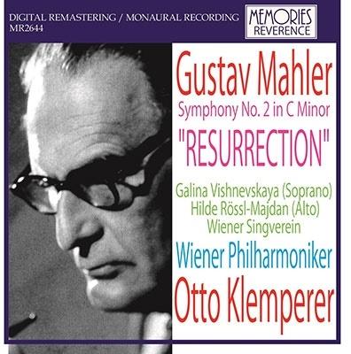 オットー・クレンペラー/マーラー: 交響曲第2番「復活」[MR2644]