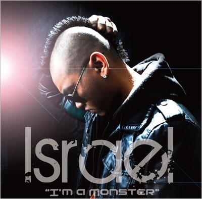 Israel (R&B)/I'm A Monster - Street Edition[BBQ-16CD]