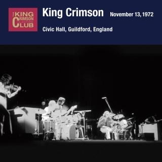 King Crimson/コレクターズ・クラブ 1972年11月13日 シビック・ホール・ギルフォード・イングランド[IECP-30050]