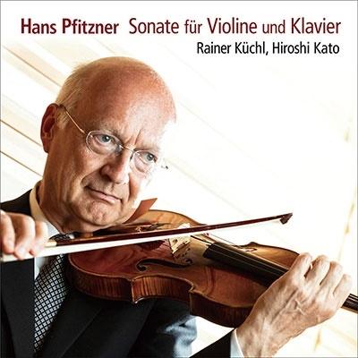 ライナー・キュッヒル/ハンス・プフィッツナー:ヴァイオリン・ソナタ[RRSC20007]