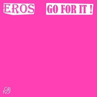 Eros (80's)/Go For It[MS01]