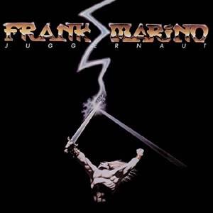 Frank Marino/Juggernaut [CANDY328]