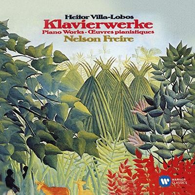 ネルソン・フレイレ/Villa-Lobos: Piano Works[2564609024]