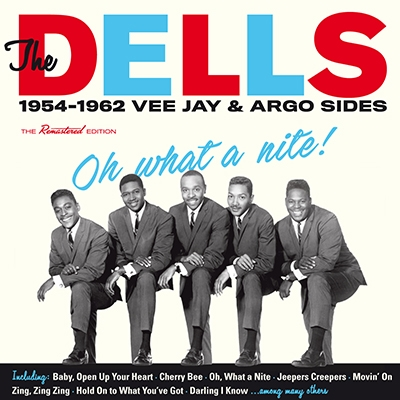 TOWER RECORDS ONLINEで買える「The Dells/Oh What a Nite! 1954-62: Vee Jay & Argo Sides[600892]」の画像です。価格は1,673円になります。