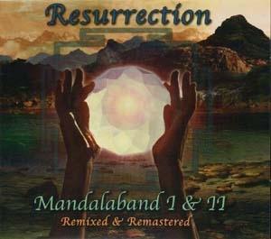 Resurrection-Mandalaband I & II: The Eye Of Wendor
