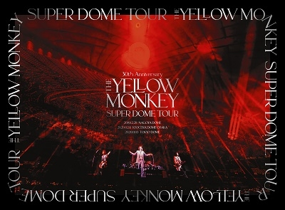 30th Anniversary THE YELLOW MONKEY SUPER DOME TOUR BOX<完全生産限定盤> DVD