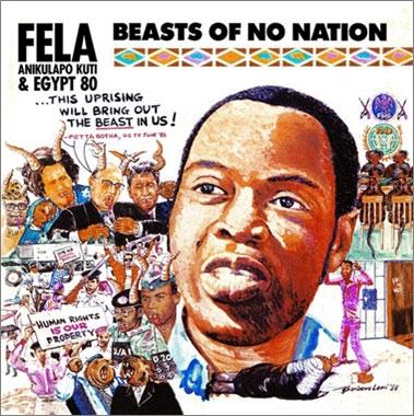 Fela Kuti/Beasts Of No Nation/O.D.O.O. - TOWER RECORDS ONLINE