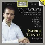 パトリック・トレンティーニ/Via Augusta - Spanish & Italian Piano Works - Turina, Zandonai, A.Mascagni, Palau, Alin, Priori [PH00623]