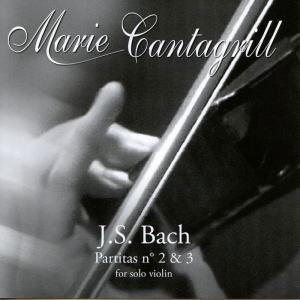 マリー・カンタグリル/J.S.Bach: Partitas No.2 &No.3 - For Solo Violin[ABPAB11]